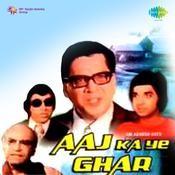 Aaj Ka Yeh Ghar Songs