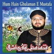Hum Hain Ghulaman E Mustafa Songs