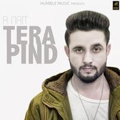 Tera Pind Songs