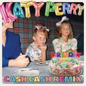 Birthday (Cash Cash Remix) Songs