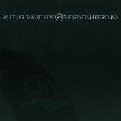 White Light White Heat Songs