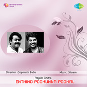 Enthino Pookunna Pookal Songs