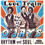 The Best Of The O'Jays: Love Train Songs