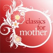 Classics For Mother Songs