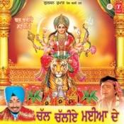 Chal Chaliye Maiya De Songs