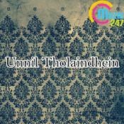 Unnil Tholaindhein Songs