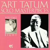 The Art Tatum Solo Masterpieces, Vol. 8 Songs