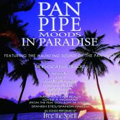 Pan Pipe Moods In Paradise Songs