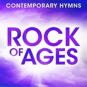 Contemporary Hymns: Rock Of Ages Songs