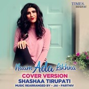 Naam Ada Likhna Cover Version Song