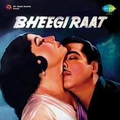Bheegi Raat Songs
