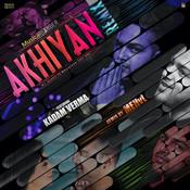 Akhiyan (Remix) Song