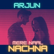 Mere Naal Nachna Song