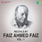 Recitals By Faiz Ahmed Faiz Vol 1 Songs
