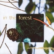 Nature Insight: In The Forest Songs