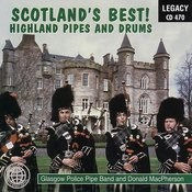 Scotland's Best! Highland Pipes And Drums Songs