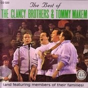 The Best Of The Clancy Brothers & Tommy Makem (And Featuring Members Of Their Families) Songs