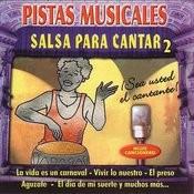 Pistas Musicales: Salsa Para Cantar, Vol.2 Songs