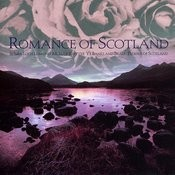Romance Of Scotland Songs