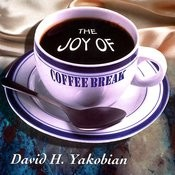 The Joy Of Coffee Break Songs