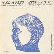 Paso A Paso: Step By Step: Poetry And Prose For Children Songs