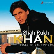Shah Rukh Khan - King Of Bollywood Songs