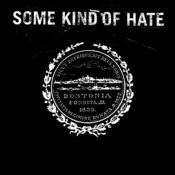 Some Kind Of Hate Songs