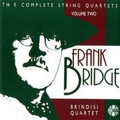 Frank Bridge: The Complete String Quartets Volume 2 Songs