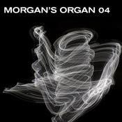 Morgan's Organ 04 Songs