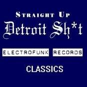 Straight Up Detroit Sh*t Vol.1 Songs