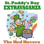 St. Paddy's Day Extravaganza Songs