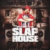 J-Stalin Welcome To Da Slap House Songs