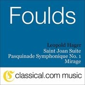 John Foulds, Saint Joan Suite, Op. 82B Songs