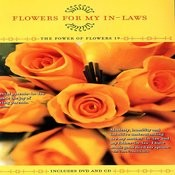 Flowers For Your In-Laws - The Power Of Flowers 19 Songs