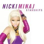 Starships (Edited Version) Songs