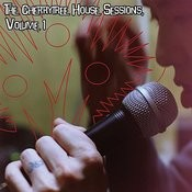 The Cherrytree House Sessions, Volume 1 Songs