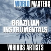World Masters: Brazilian Instrumentals Songs