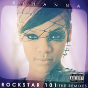 Rockstar 101 The Remixes (The Remixes) Songs