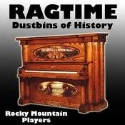 Ragtime Dustbins Of History Songs