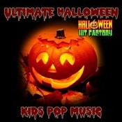 Ultimate Halloween Kids Pop Music Songs