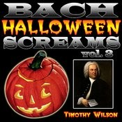 Bach Halloween Screams Vol. 3 Songs