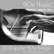 90s Music - 12 Popular 90s Songs Songs
