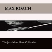 Jazz You Need To Know - Max Roach Songs
