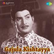 Gaajulu Kishtayya Songs