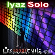 Solo (In The Style of Iyaz) Song