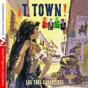 T Town (Digitally Remastered) Songs