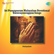 Sri Punyapuram (malayalam Devotional Guruvayoorappan Songs) Songs