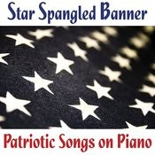 Star Spangled Banner - Patriotic Songs On Piano Songs