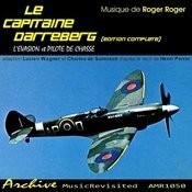 Le Capitaine Carreberg De Henri Perrin: L'evasion & Pilote De Chasse (Edition Complete) Songs