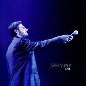 Sami Yusuf Live Songs